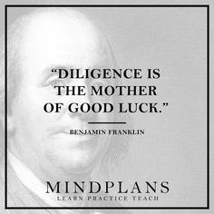 Diligence is the mother of good luck. Benjamin Franklin --- #startup #startuplife #justdoit #databeatemotion #webdeveloper #code #programmer #rubyonrails #ror #ruby #html #css #javascript #startup #entrepreneur #goals #goalsetting #hack #hacked #nextlevelshit #dopepic #millionairementor #morningmotivation #morninginspiration #goodmorningpost #riseandgrind