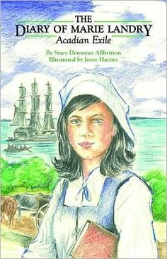 The Diary of Marie Landry: Acadian Exile, ocean Books To Read, My Books, Acadie, Louisiana History, Canadian History, Anthropology, Ancestry, Family History, Social Studies