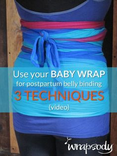 Use your baby wrap for pregnancy and postpartum belly binding - Click through to learn more about belly binding, and pin for the videos that show how you can do it!