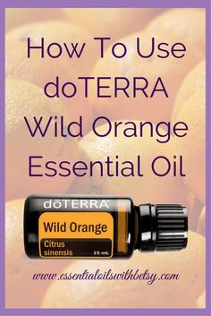 doTERRA Wild Orange essential oil is useful for the healthy digestive system, immune system health, emotional balance, and healthy skin. Orange oil is high in monoterpenes. How I Use doTERRA Wild Orange Essential Oil Wild Orange was the second oil I purch Doterra Wild Orange, Wild Orange Essential Oil, Essential Oil Uses, Orange Oil, All Family, Doterra Essential Oils, Natural Cleaning Products, Immune System, Healthy Skin