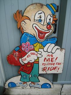 Carnival sign Clown - You must be as tall as me to ride! Carnival Signs, Carnival Games, Halloween Carnival, Vintage Halloween, Halloween Fun, Halloween Costumes, Midway Games, Tunnel Of Love, Vintage Carnival