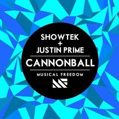 ♫ Cannonball (Original Mix) - Showtek & Justin Prime