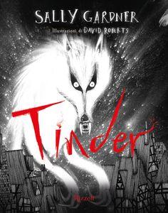 Tinder, di Sally Gardner. Finalista del Premio Mare di Libri 2016.