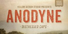 Anodyne is a warm and weathered all-caps font with hand-printed texture. Designed by Yellow Design Studio  #type #fontwishlist