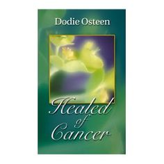 """""""Healed of Cancer"""" by Dodie Osteen is her true account about being given 2 weeks to live after being diagnosed with liver cancer, and now is totally healed for over 25 years. The back of the book is 40 scriptures to read everyday about healing. This book is Christian faith-based. #breastcancer #cancer"""