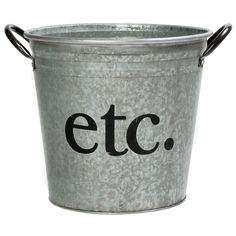 Etc. Galvanized Bucket