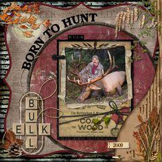 Born to Hunt  scrap book page layout idea- Scrapbook.com