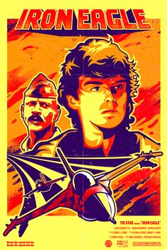 The Geeky Nerfherder: Cool Art: 'Iron Eagle - Going Back For Dad' by Jos. Band Posters, Movie Posters, Iron Eagle, Hawaiian Print Shirts, Neon Noir, Adventure Movies, Poster On, Poster Ideas, Art For Art Sake