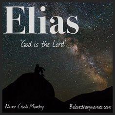 Beloved Baby Names: Name Crush Monday: Elias