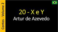 Artur de Azevedo - Contos: 2.20. X e Y