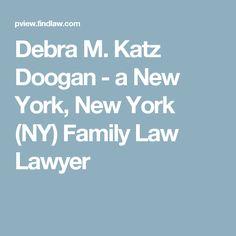 Debra M. Katz Doogan - a New York, New York (NY) Family Law Lawyer