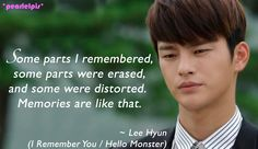 I Remember You / Hello Monster quotes: Seo In-guk as Lee Hyun (ep2)