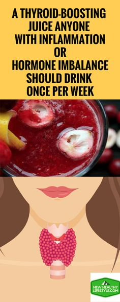 A Thyroid-Boosting Juice Anyone With Inflammation Or Hormone Imbalance Should Drink Once Per Week – New Healthy Lifestyle