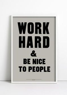 Work Hard