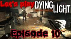 Hunt down the antizin! - Let's play Dying light episode 10