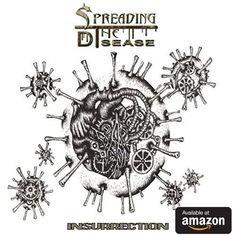 The Debut Album from Hardcore Metal band Spreading The Disease - Insurrection. Cursed Child Book, Debut Album, Metal Bands, Harry Potter, October, Music, Muziek, Musik, Songs