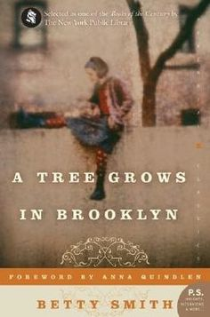 """""""A Tree Grows in Brooklyn"""" by Betty Smith"""