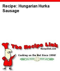 Hungarian Hurka Sausage recipe. Haven't tried this yet but looks pretty close to what I remember of my grandmas. Minus the lungs. With added paprika.