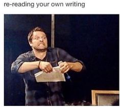 i don't even care if I've pinned this it's painfully true (and it's Misha Collins☺) Writing Humor, Writing Quotes, Writing A Book, Writing Tips, Writing Prompts, Writer Memes, Book Memes, Writing Problems, Humor Videos