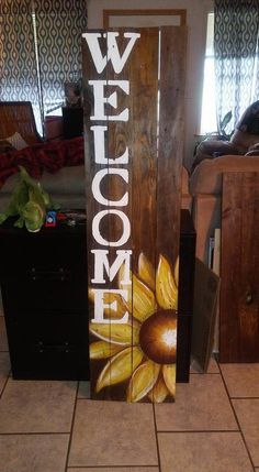 Sunflower Welcome Sign Painting Potential Wooden crafts, Diy wood craft signs - Wood Crafts Pallet Crafts, Diy Pallet Projects, Wooden Crafts, Wood Projects, Diy Pallet Quotes, Barn Board Projects, Diy Crafts, Furniture Projects, Porch Decorating