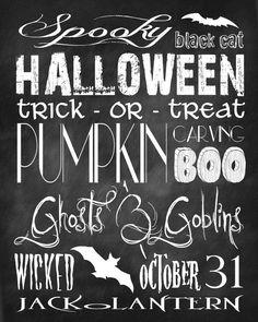 16x20 - Halloween Chalk Board Subway Art printable. $20.00, via Etsy.