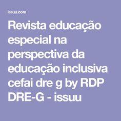Revista educação especial na perspectiva da educação inclusiva cefai dre g by RDP DRE-G - issuu