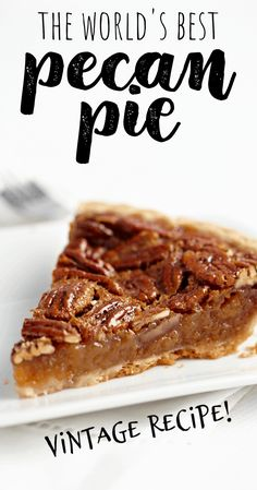Best Pecan Pie Recipe, Homemade Pecan Pie, Easy Pecan Pie, Homemade Recipe, Pecan Pie Dough Recipe, Peacon Pie Recipe, Pecan Pie Recipe From Scratch, Southern Pecan Pie Recipe, Pecan Cream Pie Recipe