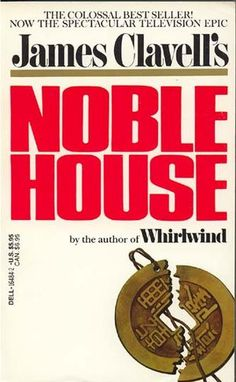 """James Clavell's """"Noble House"""". Story set in Hong Kong"""
