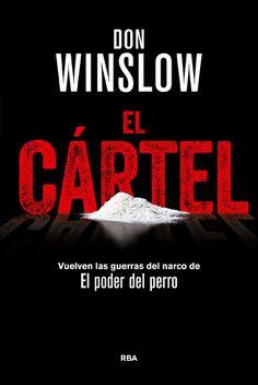 """Don Winslow firma su libro """"El Cartel (Premio RBA de Novela Negra 2015)"""" en nuestra librería de Barcelona (Paseo de Gracia, 62) el 8 de octubre a las 19:30 h."""