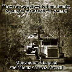 Truck Drivers sacrifice family time to deliver goods everyday!