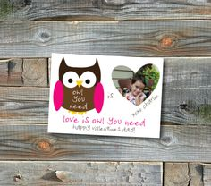Owl You Need.  Valentines Day Cards.  So sweet!
