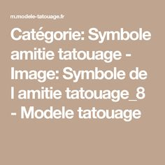 les 25 meilleures id es de la cat gorie tatouages symbole de l 39 amiti sur pinterest tatouages. Black Bedroom Furniture Sets. Home Design Ideas