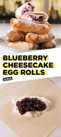 Blueberry Cheesecake Egg Rolls >>> All Other DessertsDelish