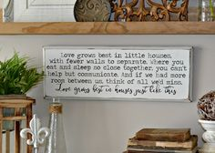 Love Grows Best In Little Houses White distressed rustic wood sign by   www.bournesouthern.com
