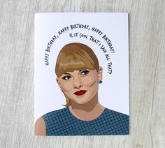 Check out our taylor swift selection for the very best in unique or custom, handmade pieces from our shops. Taylor Swift 2017, Taylor Swift Birthday, Taylor Swift Funny, Taylor Swift Lyric Quotes, Taylor Swift Songs, Happy Birthday Meme, Funny Birthday Cards, Humor Birthday, Funny Nurse Quotes