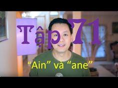 """Tập 71: Kenny n- Hướng dẫn các từ có âm cuối""""ain"""" va """"ane"""""""