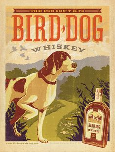 Bird Dog Whiskey by Anderson Design Groupp. Gotta try that blackberry and peach