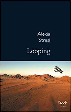 Amazon.fr - Looping - Alexia Stresi - Livres