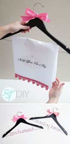 Will you be my bridesmaid idea. Take the paper off to reveal a bridesmaid/maid of honor hanger!