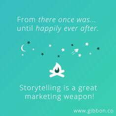 Learn everything about how to use #storytelling for your #marketing on gibbon.co