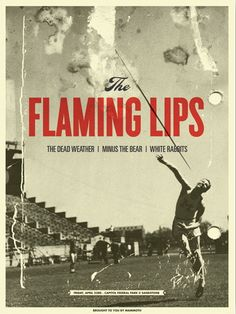 The Flaming Lips concert poster with The Dead Weather and Minus the Bear- Apr 2010