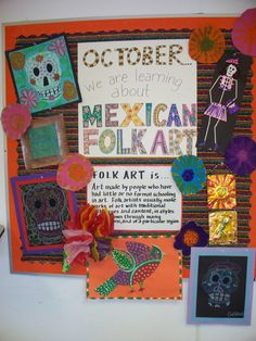 art activities for all levels from Creating Art: Mexican Folk ArtVarious art activities for all levels from Creating Art: Mexican Folk Art Art Bulletin Boards, Hispanic Art, Hispanic Culture, Fall Art Projects, Day Of The Dead Art, Hispanic Heritage Month, Fete Halloween, Thinking Day, Art Lessons Elementary