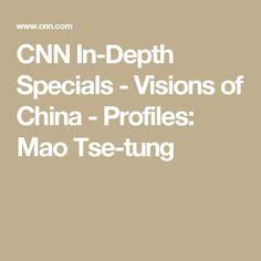CNN In-Depth Specials - Visions of China - Profiles: Mao Tse-tung