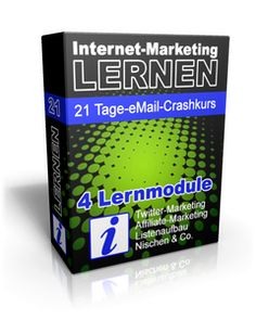 In 21 Tagen Internet-Marketing lernen: Mailkurs GRATIS