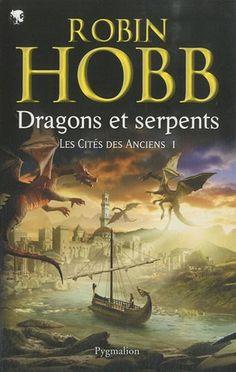 Amazon.fr - Les Cités des Anciens, Tome 1 : Dragons et serpents - Robin Hobb, Arnaud Mousnier-Lompré - Livres