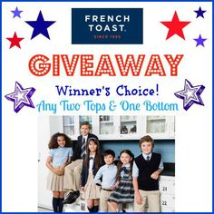 Enter To Win The French Toast Back To School Giveaway
