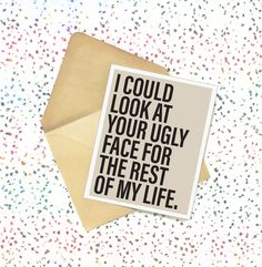 New to InspinsterGadget on Etsy: I Could Look at Your Ugly Face for the Rest of My Life - Card. Minimalist. Greeting Cards. Handmade Cards. Love. Birthday Cards. Love Cards. (4.50 USD)