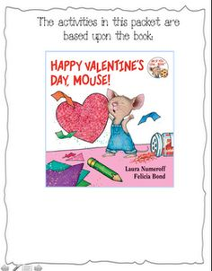 This is for second grade but has a really cool main idea and details activity! Happy Valentine's Day, Mouse!  activities/printables