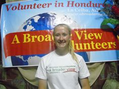 Volunteer in Honduras with A Broader View Volunteers, our highly rated non-profit charity organization. The volunteer programs are based in the Honduras, Volunteer Abroad, Medical Students, Spanish Lessons, 8 Weeks, Volunteers, Camilla, La Ceiba, Spanish Courses