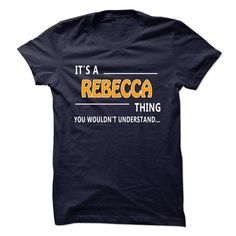 Rebecca thing understand ST421 - #gift for girls #thank you gift. MORE ITEMS => https://www.sunfrog.com/Funny/Rebecca-thing-understand-ST421.html?68278